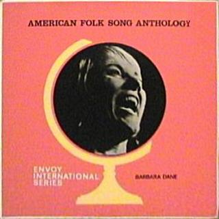Barbara Dane Anthology Of American Folk Songs
