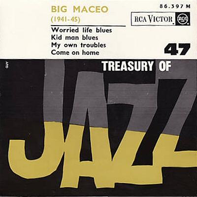 Big Maceo Treasury Of Jazz Vol 47
